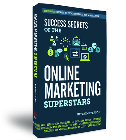 Success Secrets of the Online Marketing Superstars